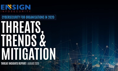 Cybersecurity for Organisations in 2020: Threats, Trends & Mitigation